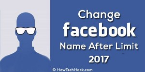 How To Change Facebook Name After Limit 2017
