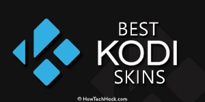 7 Best Kodi Skins 2017 | Top XBMC Themes