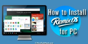 How to Install Remix OS for PC Single Boot on Hard Disk