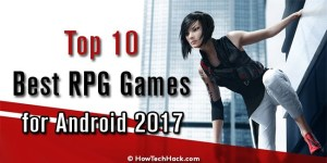 Top 10 Best RPG Games for Android 2017