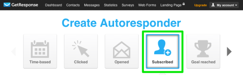 Select Subscribed for the autoresponder type