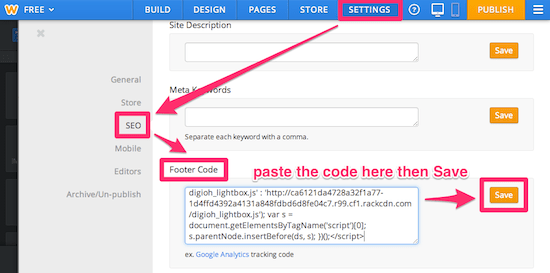 Paste the Lightbox install code in Weebly