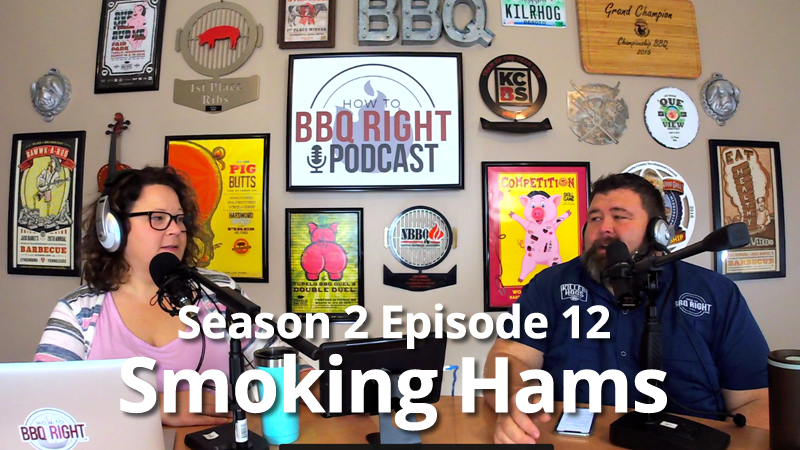 HowToBBQRight PodcastS2E12