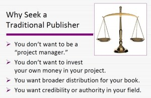 4 reasons to look for a traditional publisher