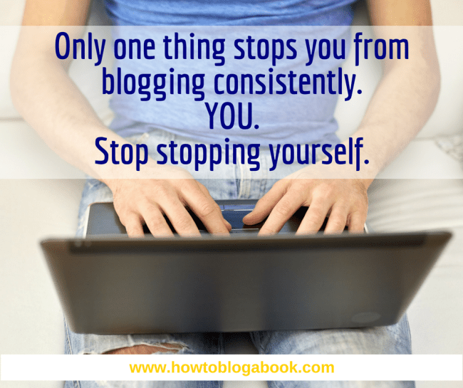 You can blog consistently