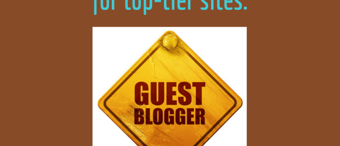 What You Need to Know About Landing Guest Posts on Top-Tier Sites