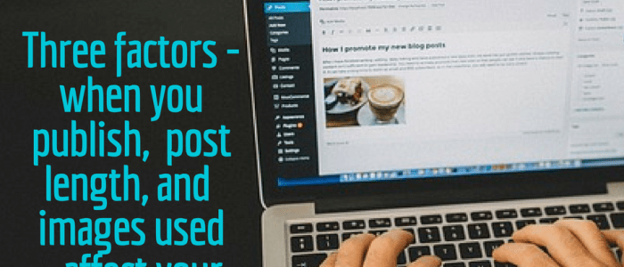 3 Tips to Maximize the Impact of Your Blog Posts
