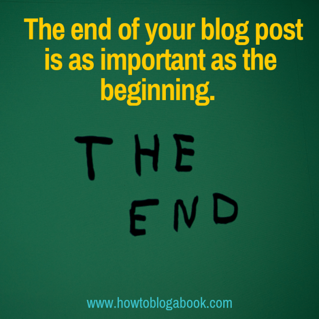 the ending of a post is as important as the beginning