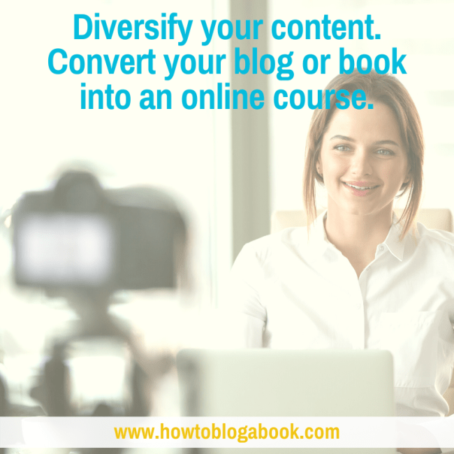 Turn your blog or book into an online course