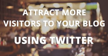 How To Attract More Visitors to Your Blog With Tweet Wheel