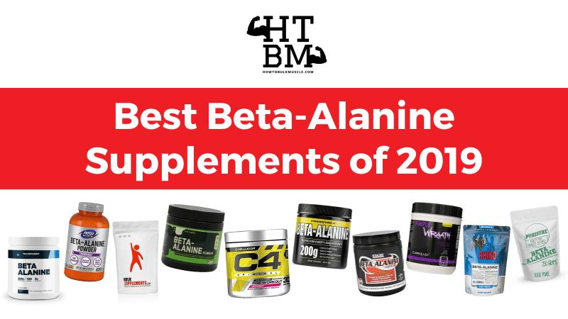 Best Beta-Alanine Supplements of 2019