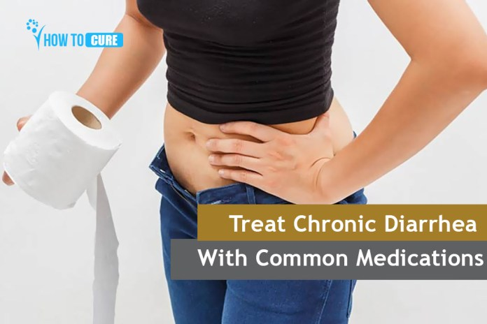 Treat Chronic Diarrhea With Common Medications