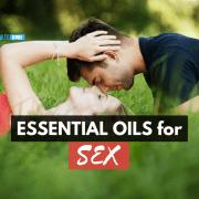 essential oils for sex