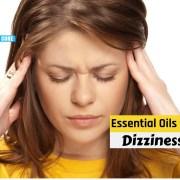 essential oils for dizziness