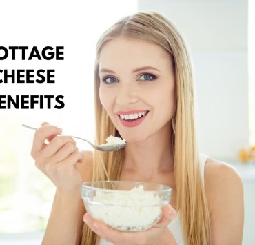 Cottage Cheese Benefits