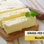 grass fed butter benefits -