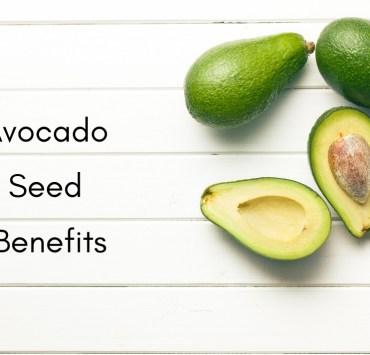 avocado seed benefits -