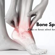 bone spurs.