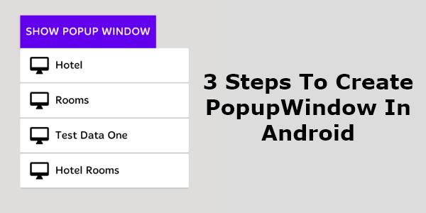 Popupwindow Android example in Kotlin