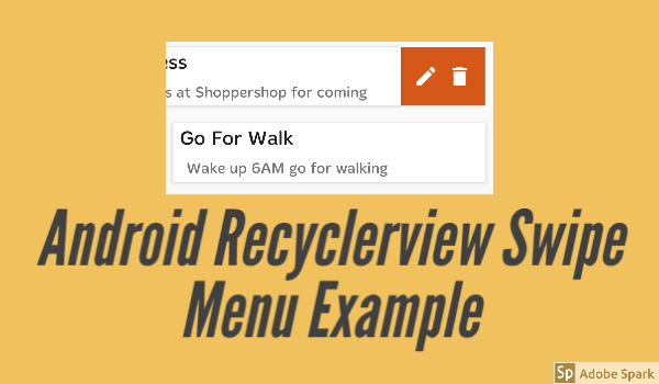 Android Recyclerview Swipe Menu Example