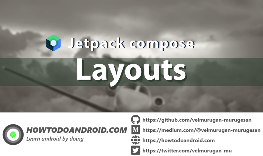 Getting started with jetpack compose – Layouts