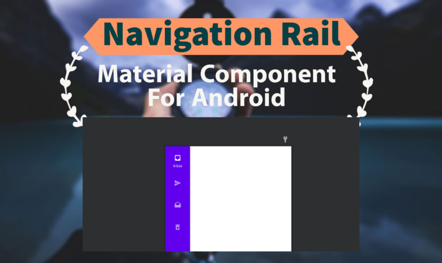 Navigation rail – Material Component For Android