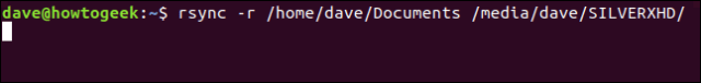 rsync -r / home / dave / Documents / media / dave / SILVERXHD / in a terminal window