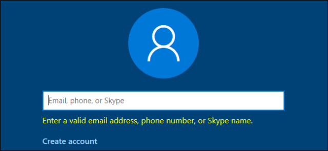 Windows 10 asking for a valid email address, phone number, or Skype name.