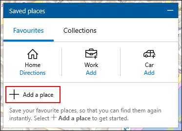 Click on Add a place in the Places saved menu in Windows 10 Maps