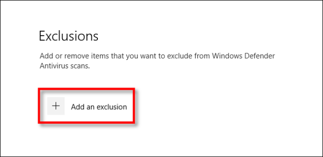 Click Add Exclusion in Windows Security Settings for Windows 10