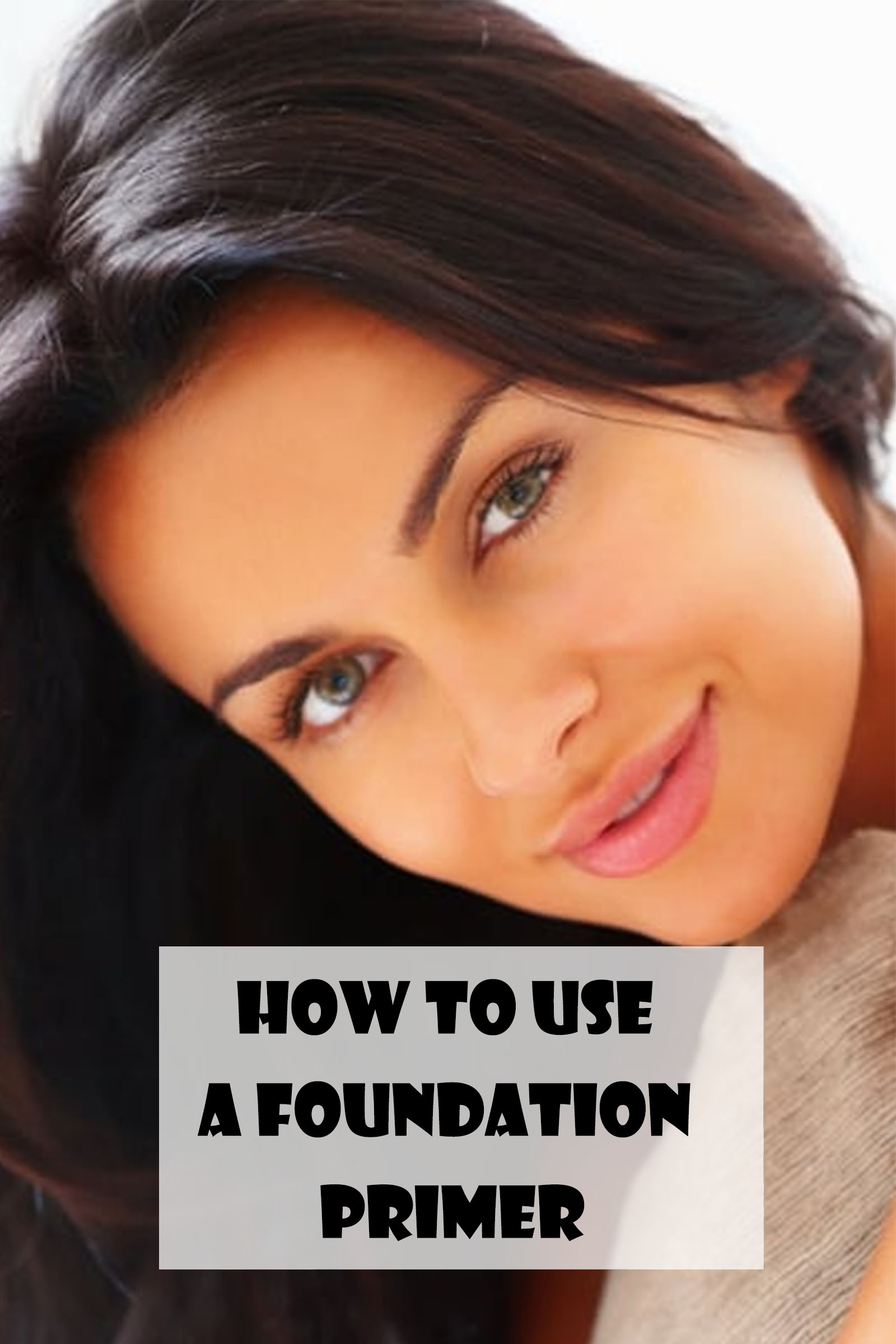 How to Use a Foundation Primer