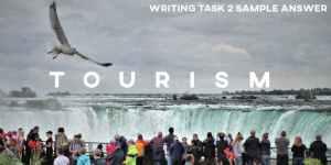 IELTS Writing Task 2 Sample Answer Tourism