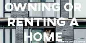 ielts writing task 2 sample answer essay owning or renting a home cambridge 15