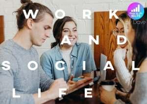 ielts essay work and social life