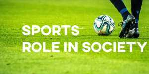 ielts sports role in society