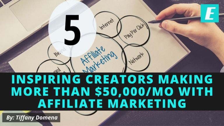 5 Top Affiliate Marketers Making More than $50,000/mo with Affiliate Marketing