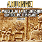 Anunnaki – Are Malevolent Extraterrestrials Controlling This Planet?