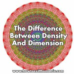 The Difference Between Density And Dimension