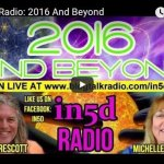 In5D Radio: 2016 And Beyond