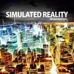 We Are Living In A Simulation – New Evidence!