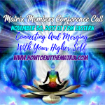 Connecting And Merging With Your Higher Self- Upcoming Conference Call