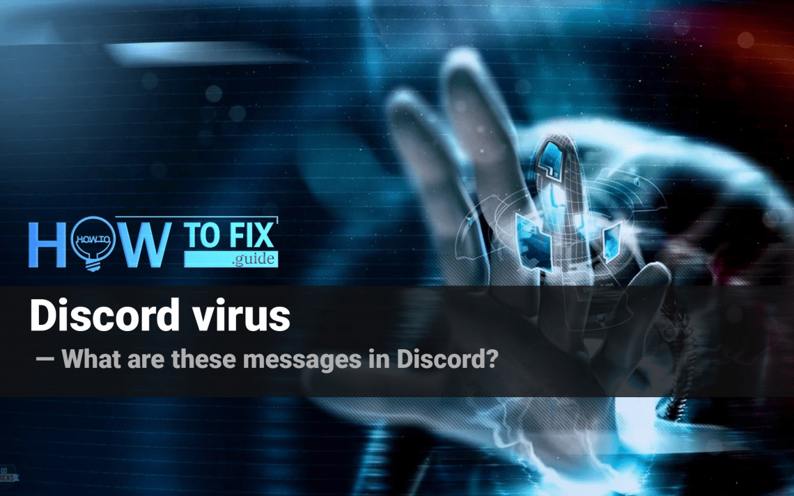 Discord virus. How to get rid of Discord scam?
