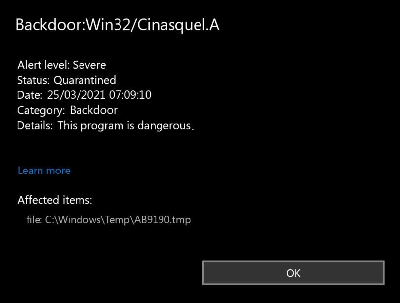 Backdoor:Win32/Cinasquel.A found