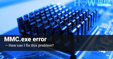 MMC.exe error. How to fix that problem?