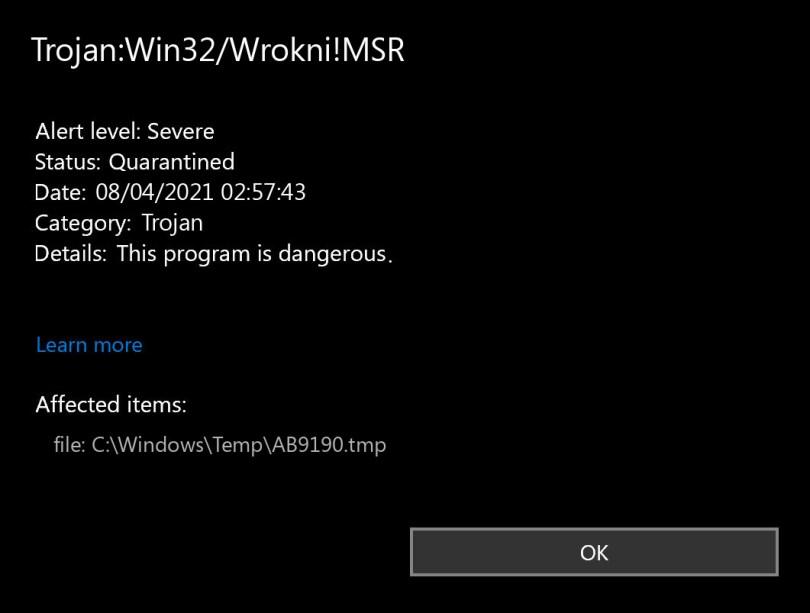 Trojan:Win32/Wrokni!MSR found