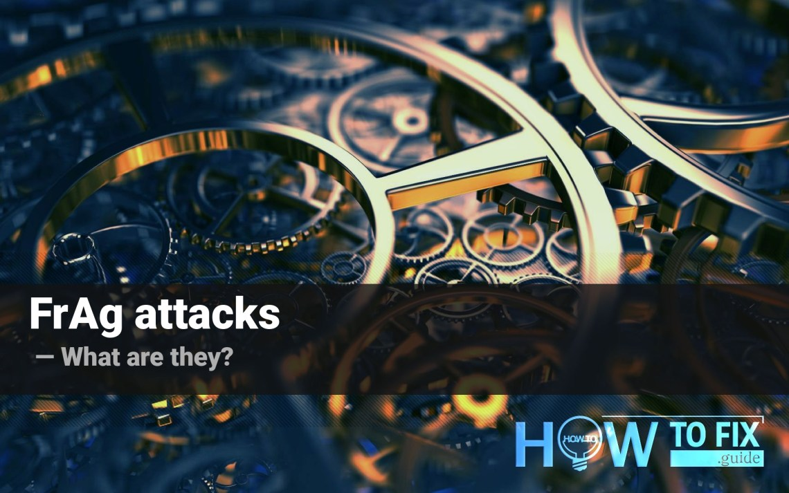 FrAg attacks. How to keep your Wi-Fi network secure?