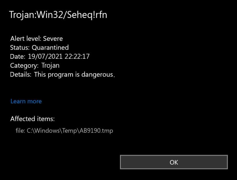 Trojan:Win32/Seheq!rfn found