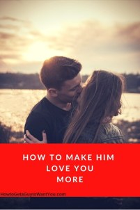 How to Make Your Boyfriend Love You MORE (Than Ever)