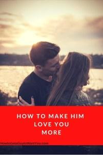 make your boyfriend love you more