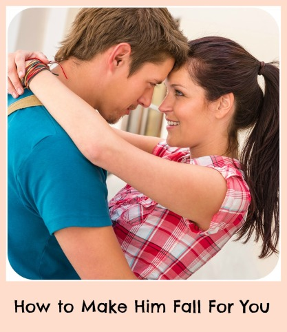 How make a man fall in love with you